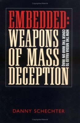 Embedded: Weapons of Mass Deception