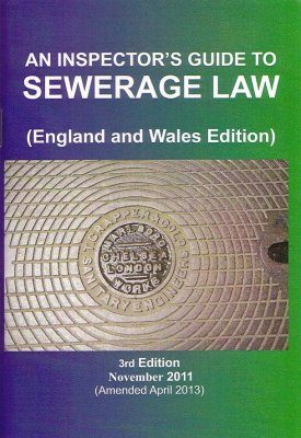 An Inspector's Guide to Sewerage Law (England and Wales Edition)
