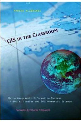 GIS in the Classroom