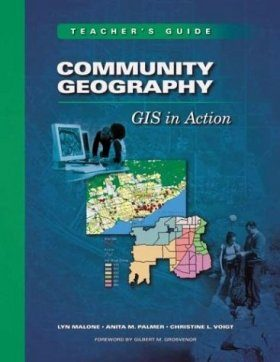 Community Geography: GIS in Action