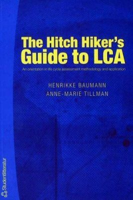 The Hitch Hikers Guide to LCA