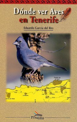 Dónde Ver Aves en Tenerife [Where to Watch Birds in Tenerife]
