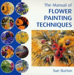 The Manual of Flower Painting Techniques