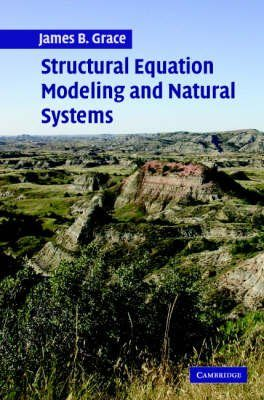 Structural Equation Modeling and Natural Systems