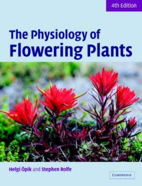 The Physiology of Flowering Plants