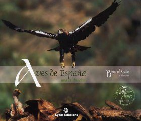 Birds of Spain: A Celebration / Aves de España: Una Celebración