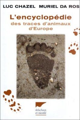 L'Encyclopedia des Traces d'Animaux d'Europe