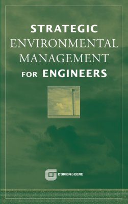 Strategic Environmental Management for Engineers