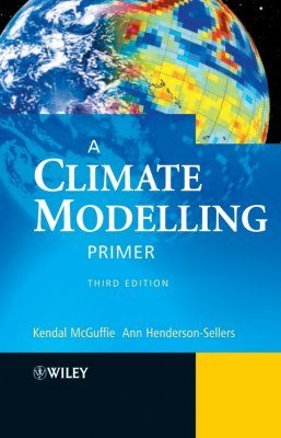 A Climate Modelling Primer