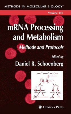 mRNA Processing and Metabolism