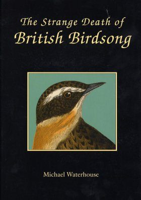 The Strange Death of British Birdsong