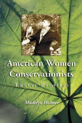 American Women Conservationists