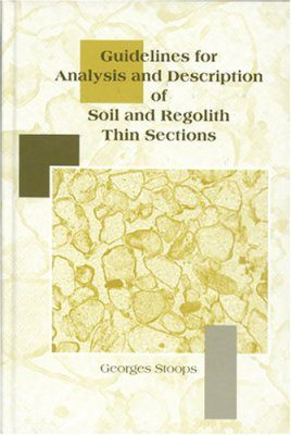 Guidelines for Analysis and Description of Soil and Regolith Thin Section