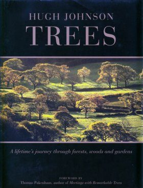 Trees: A Lifetime's Journey through Forests, Woods and Gardens