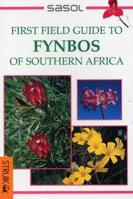 First Field Guide to Fynbos of Southern Africa