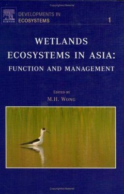 Wetlands Ecosystems in Asia