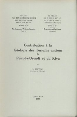 Contribution à la Géologie des Terrains Anciens du Ruanda-Urundi et du Kivu [Contribution to the Geology of Ancient Landscapes of Ruanda-Urundi and Kivu]