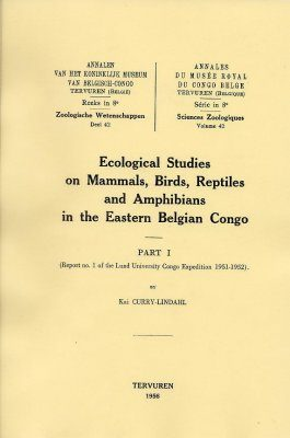 Ecological Studies on Mammals, Birds, Reptiles and Amphibians in the Eastern Belgian Congo, Part I
