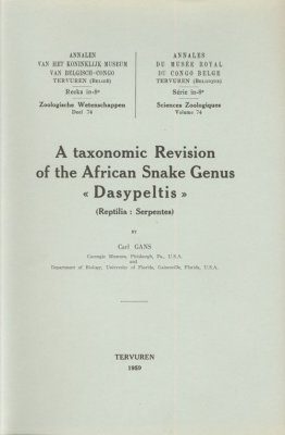 A Taxonomic Revision of the African Snake Genus Dasypeltis (Reptilia: Serpentes)