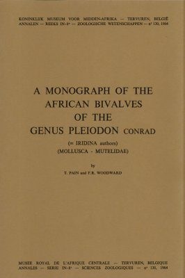 A Monograph of the African Bivalves of the Genus Pleiodon Conrad (=Iridina authors) (Mollusca-Mutelidae)