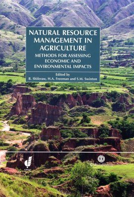Natural Resource Management in Agriculture: Methods for Assessing Economic and Environmental Impacts