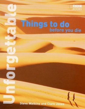 Unforgettable Things to Do Before You Die