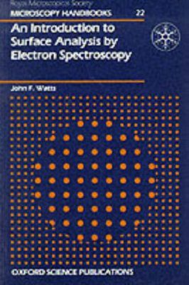 An Introduction to Surface Analysis by Electron Microscopy