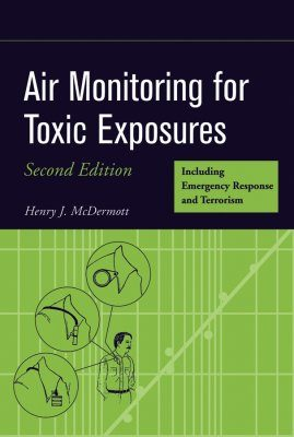 Air Monitoring for Toxic Exposures: An Integrated Approach