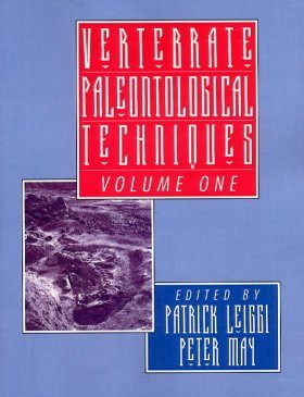 Vertebrate Palaeontological Techniques, Volume 1