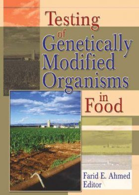 Testing of Genetically Modified Organisms in Food