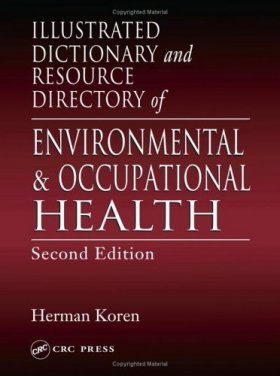 Illustrated Dictionary and Resource Directory of Environmental and Occupational Health