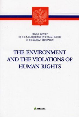 The Environment and the Violations of Human Rights