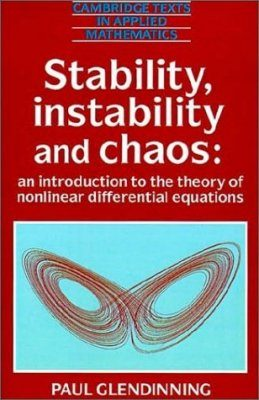 Stability, Instability and Chaos: An Introduction to the Theory of Non Linear Differential Equations
