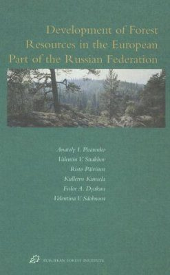 Development of Forest Resources in the European Part of the Russian Federation