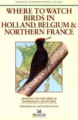 Where to Watch Birds in Holland, Belgium and Northern France