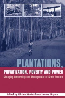 Plantations, Privatization, Poverty and Power
