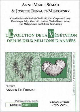 L'Evolution de la Vegetation depuis Deux Million d'Annees