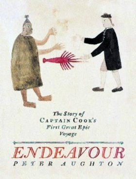 Endeavour: The Story of Captain Cook's First Epic Voyage