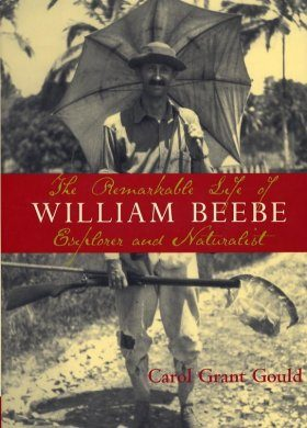 The Remarkable Life of William Beebe