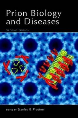 Prion Biology and Diseases
