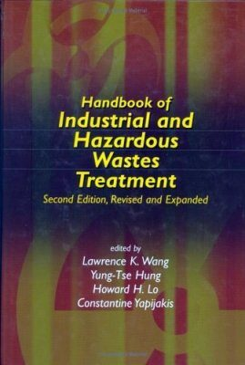 Handbook of Industrial and Hazardous Wastes Treatment