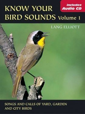Know Your Bird Sounds, Volume 1: Songs and Calls of Yard, Garden and City Birds