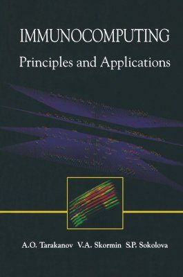 Immunocomputing: Principles and Applications