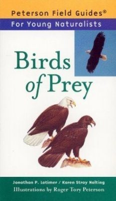 Peterson Field Guide for Young Naturalists: Birds of Prey
