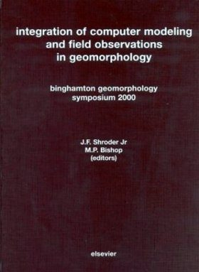 Integration of Computer Modeling and Field Observations in Geomorphology