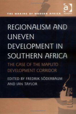 Regionalism and Uneven Development in Southern Africa
