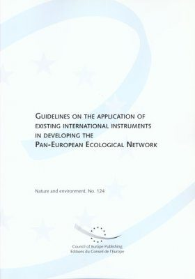 Guidelines on the Application of Existing International Instruments in Developing the Pan-European Ecological Network