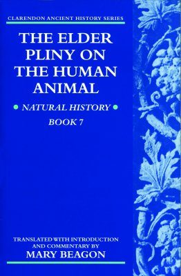 The Elder Pliny on the Human Animal
