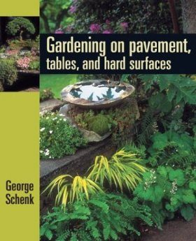 Gardening on Pavement, Tables and Hard Surfaces