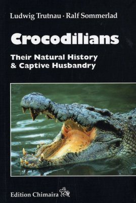 Crocodilians: Their Natural History & Captive Husbandry